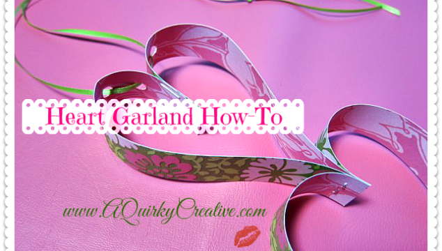 Heart Garland How-To Cover