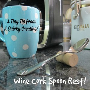 A Tiny Tip!  Wine Corks in the Kitchen!